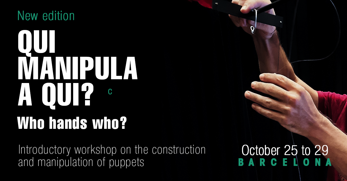 NEW WORKSHOP: Qui manipula a qui? (Who hands whom?) | From October 25 to 29, 2021